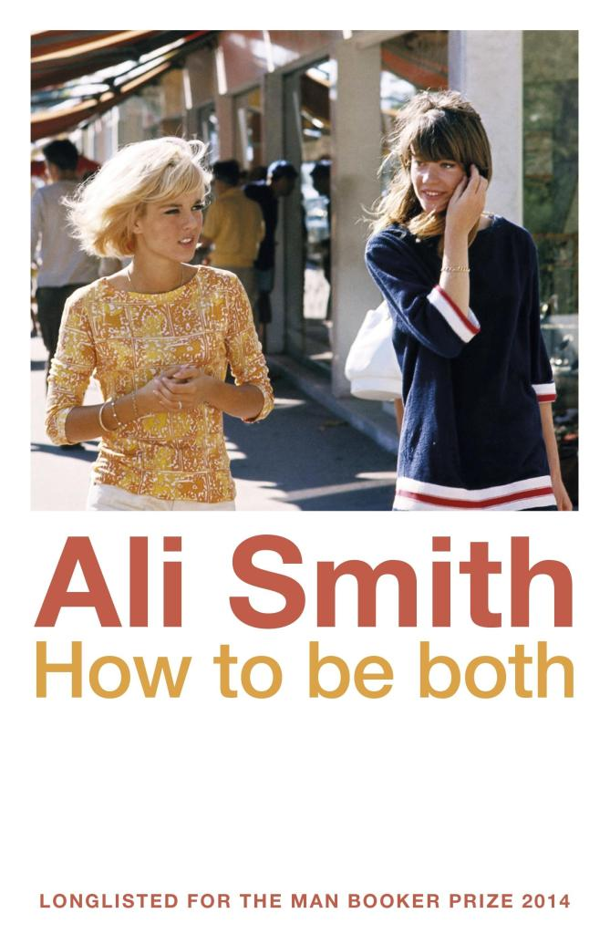 HOT TO BE BOTH, BY ALI SMITH